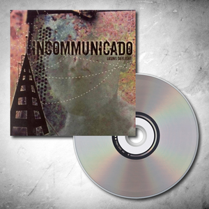 Incommunicado -