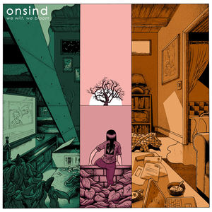 Onsind - We Wilt, We Bloom LP / CD