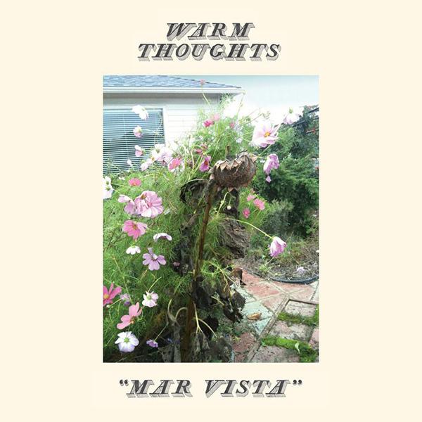 Warm Thoughts - Mar Vista LP
