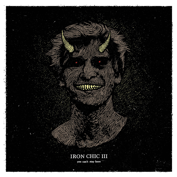 Iron Chic - You Can't Stay Here LP