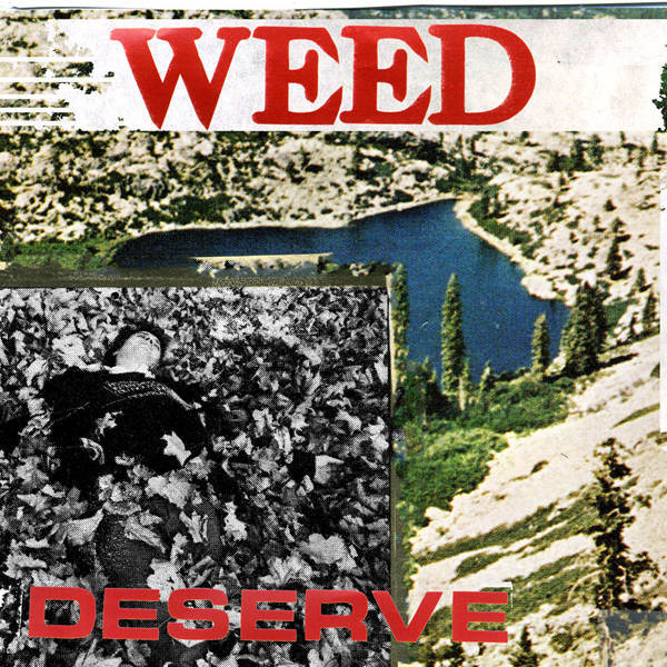 Weed - Deserve Cassette Tape