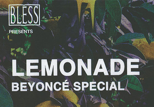 BLESS Lemonade Beyonce Special