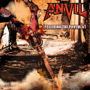 Anvil - Pounding The Pavement [PREORDER]