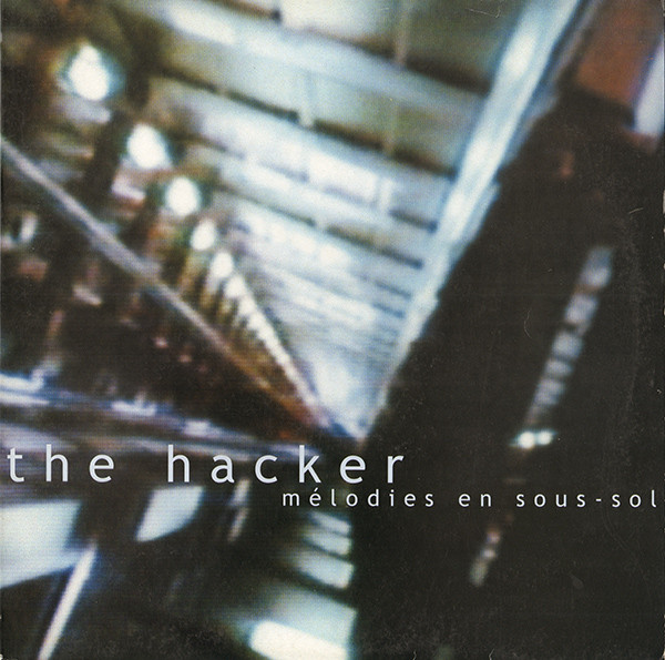 The Hacker ‎– Mélodies En Sous-Sol LP (Good Life)