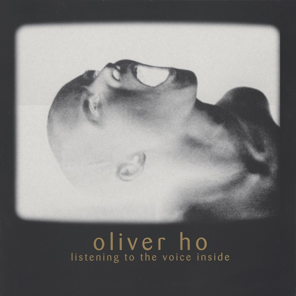 Oliver Ho ‎– Listening To The Voice Inside LP  (Meta)