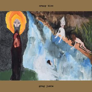 GREG JAMIE- Crazy Time