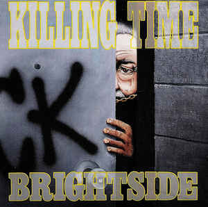 KILLING TIME ´Brightside´ [LP]