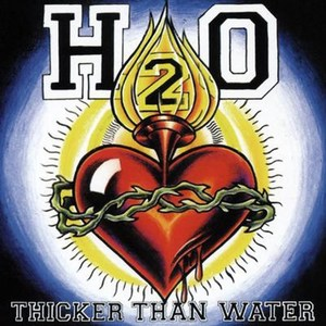 H2O ´Thicker Than Water´ [20th anniversary edition] [LP]