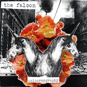 The Falcon - Unicornography LP