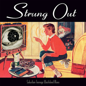 Strung Out - Suburban Teenage Wasteland Blue LP