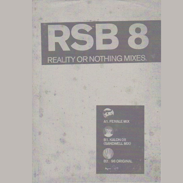 Reality Or Nothing ‎– Mixes (RSB)
