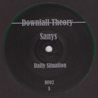 Sanys ‎– Daily Situation (Downfall Theory)
