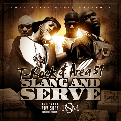 T-Rock & Area 51 - Slang & Serve