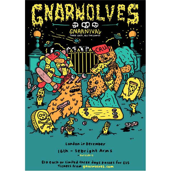 Gnarnival tickets - 16th Dec 2017 @ Sebright Arms