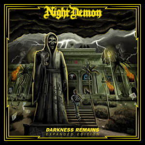 Night Demon - Darkness Remains (Expanded Edition) [PREORDER]