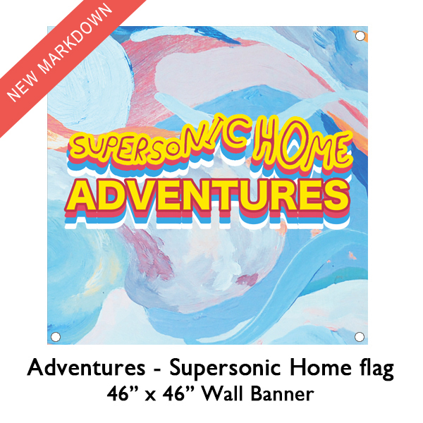 Adventures - Supersonic Home Flag