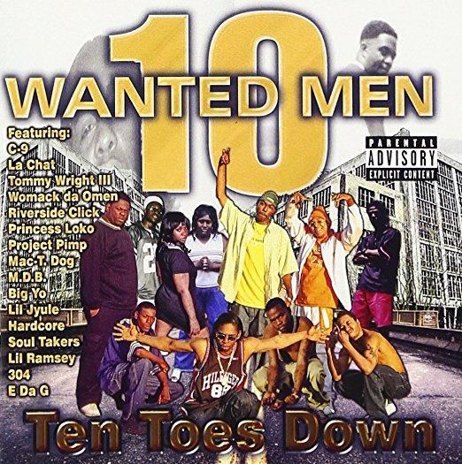 10 Wanted Men - Ten Toes Down