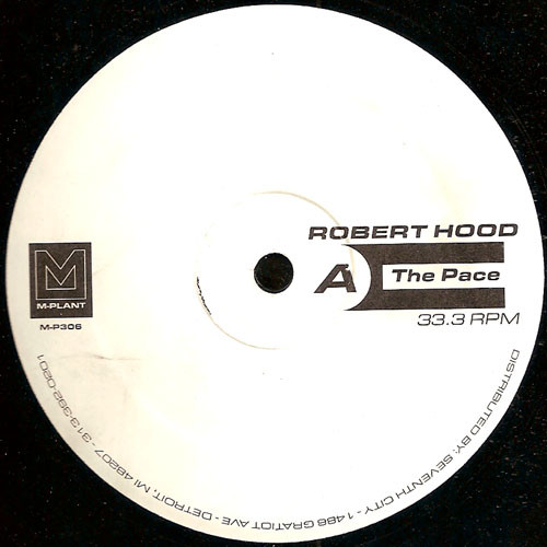 Robert Hood ‎– The Pace / Wandering Endlessly (M-Plant)