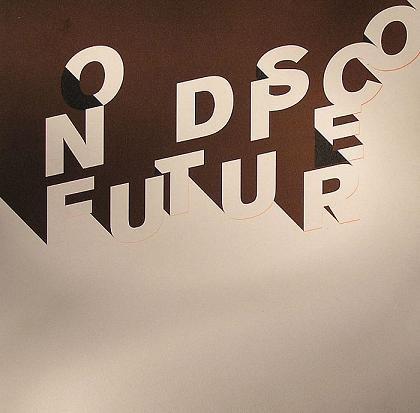 Melchior Productions Ltd. – No Disco Future LP 2 x 12