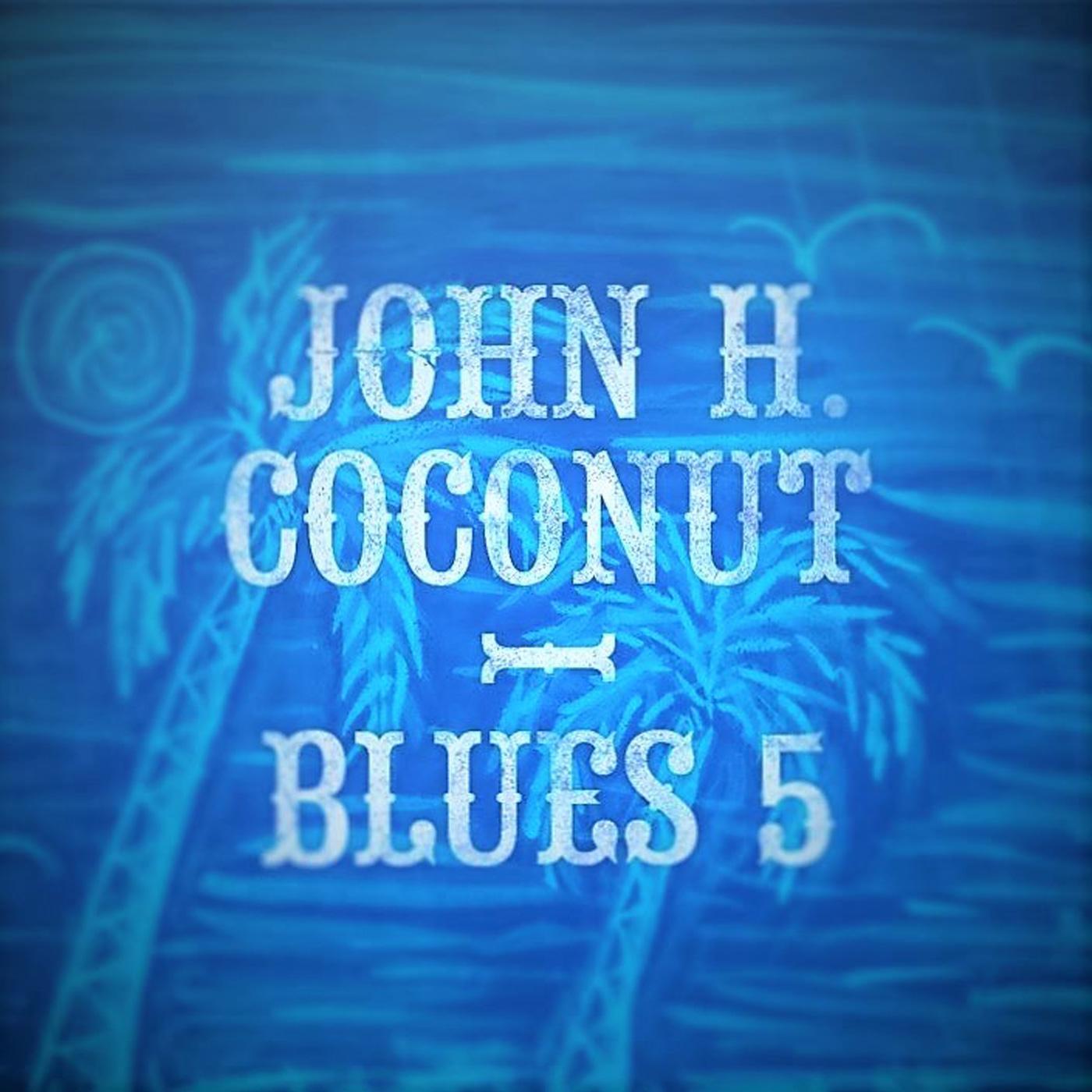 John Humphrey Coconut - Blues 5