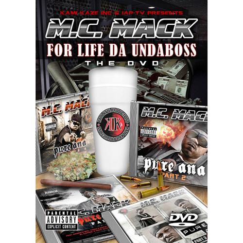 M.C. Mack - For Life Da Undaboss: The DVD