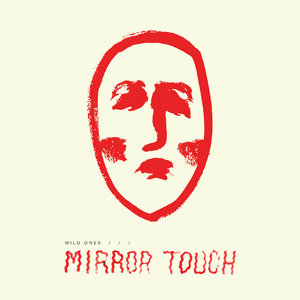 Wild Ones - Mirror Touch LP