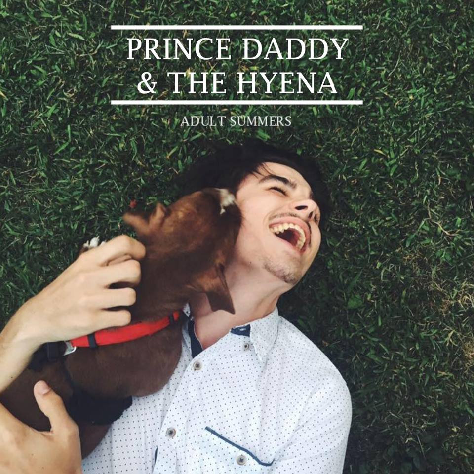 Prince Daddy & The Hyena - Adult Summers 7
