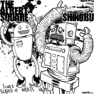 The Albert Square / Shinobu ‎– Scared Of The Youth, Scared Of What's Next 7