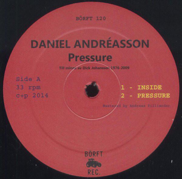 Daniel Andréasson – Pressure (Börft Records)