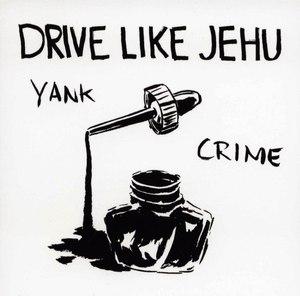 Drive Like Jehu - Yank Crime LP + 7