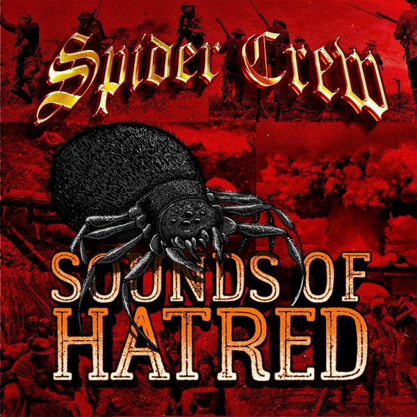 Spidercrew - Sounds Of Hatred LP
