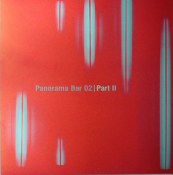 Levon Vincent / Steffi ‎– Panorama Bar 02 | Part II (Ostgut Ton)