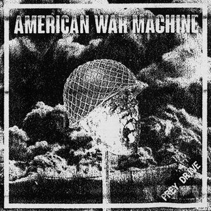 AMERICAN WAR MACHINE ´Prey Drive´ [7