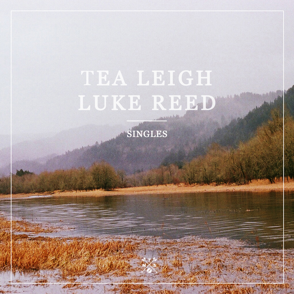 Tea Leigh & Luke Reed – Singles