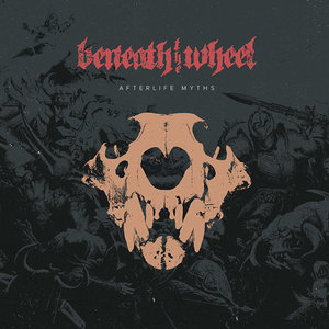BENEATH THE WHEEL ´Afterlife Myths´ [LP]
