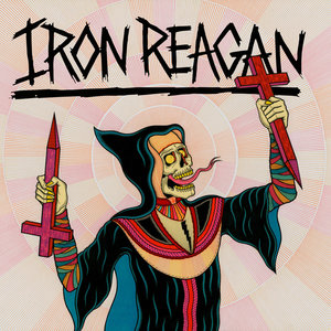 IRON REAGAN ´Crossover Ministry´ [LP]