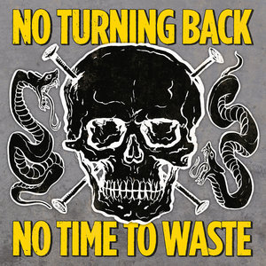 NO TURNING BACK ´No Time To Waste´ [LP]