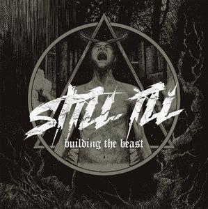 STILL ILL ´Building The Beast´ [LP]
