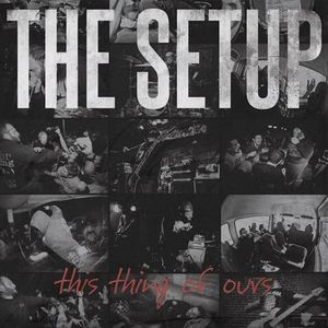 THE SETUP ´The Thing Of Ours´ [LP]