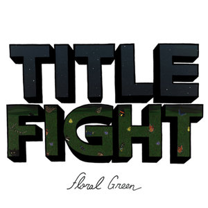 TITLE FIGHT ´Floral Green´ [LP]