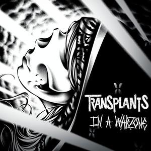 TRANSPLANTS ´In A Warzone´ [LP]
