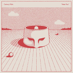 Century Palm - Meet You LP
