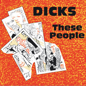 The Dicks - These People LP