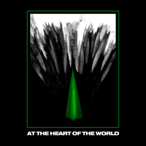 At The Heart Of The World - Rotting Forms
