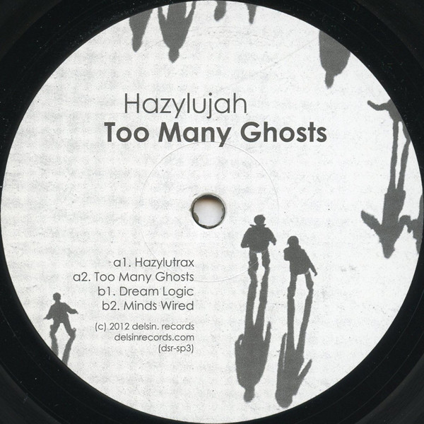 Hazylujah – Too Many Ghosts (Delsin)