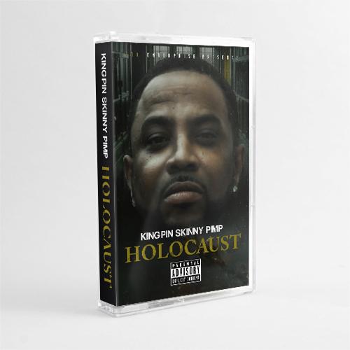 Kingpin Skinny Pimp - Holocaust (Cassette)