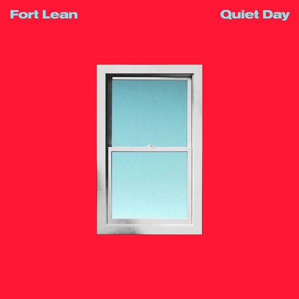 Fort Lean - Quiet Day LP