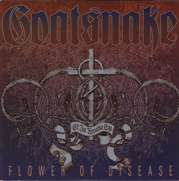 Goatsnake - Flower Of Disease (Southern Lord Records)