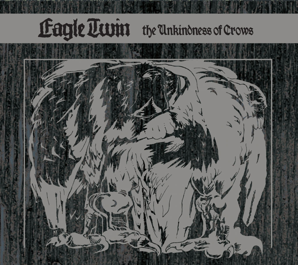Eagle Twin - The Unkindness of Crows CD (Southern Lord Records)