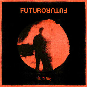 Futuro - Hábitos Ruins LP
